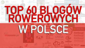 Top 60 Blogów Rowerowych | Najlepsze Porady Rowerowe Dla Ciebie! (2019)