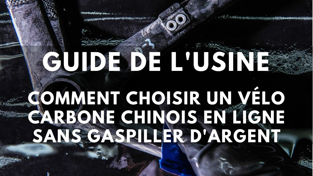 guide-chinois-du-velo-carbone